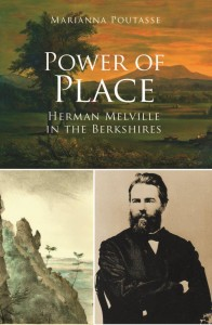 The book: Power of Place: Herman Melville in the Berkshires, $17.99